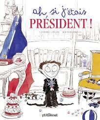 Si j'étais président